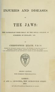 Cover of: Injuries and diseases of the jaws: the Jacksonian prize essay of the Royal College of Surgeons of England, 1867