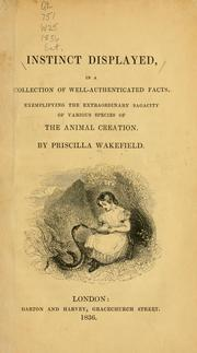 Cover of: Instinct displayed, in a collection of well-authenticated facts