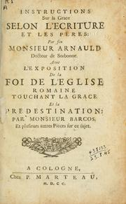 Cover of: Instructions sur la grace selon l'Ecriture et les peres