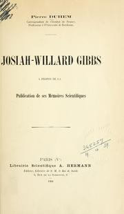 Cover of: Josiah-Willard Gibbs, à propos de la publication de ses mémoires scientifiques