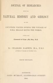 Cover of: Journal of researches into the geology and natural history of the various countries visited by H.M.S. Beagle