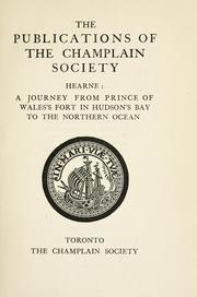 Cover of: A journey from Prince of Wales's fort in Hudson Bay to the northern ocean, in the years 1769, 1770, 1771, and 1772. --