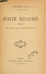 Cover of: Judith Renaudin: drame en cinq actes, sept tableaux