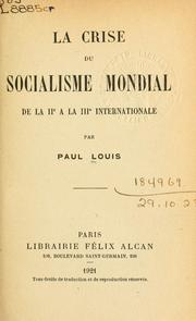 Cover of: La crise du socialisme mondial de la IIe à la IIIe internationale