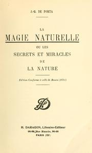 Cover of: La magie naturelle; ou, Les secrets et miracles de la nature