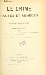 Cover of: Le crime, causes et remèdes