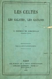 Cover of: Les Celtes, les Galates, les Gaulois