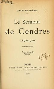 Cover of: Le semeur de cendres, 1898-1900
