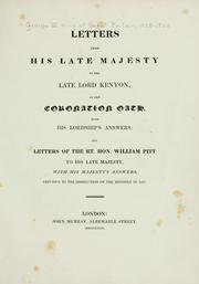 Cover of: Letters from His late Majesty to the late Lord Kenyon, on the coronation oath, with His Lordship's answers