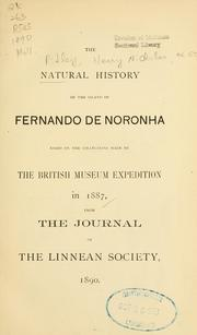 Cover of: The natural history of the island of Fernando de Noronha based on the collections made by the British Museum Expedition in 1887
