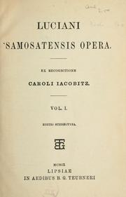 Cover of: Opera: Ex recognitione Caroli Iacobitz.  [Text in Greek.]