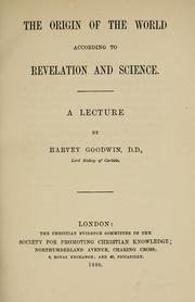 Cover of: The origin of the world according to Revelation and science: a lecture