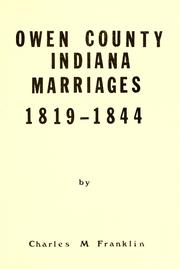 Cover of: Owen County, Indiana marriages, 1819-1844