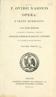 Cover of: P. Ovidii Nasonis Opera: e textu Burmanni