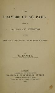Cover of: The prayers of St. Paul: being an analysis and exposition of the devotional portion of the Apostle's writings