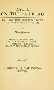 Cover of: Ralph on the railroad: four complete adventure books for boys in one big volume