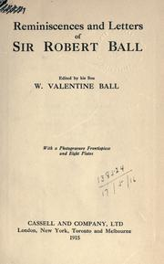 Cover of: Reminiscences and letters of Sir Robert Ball