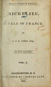 Cover of: Richelieu: a tale of France
