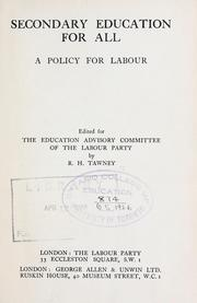 Cover of: Secondary education for all: a policy for labour