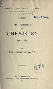 Cover of: A select bibliography of chemistry, 1492-1892