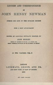Cover of: Letters and correspondence of John Henry Newman during his life in the English church: with a brief autobiography