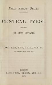 Cover of: Central Tyrol: including the Gross Glockner