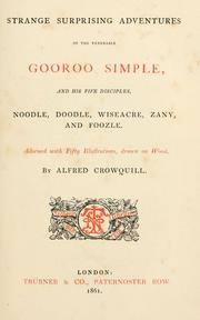 Cover of: Strange surprising adventures of the venerable Gooroo Simple, and his five disciples, Noodle, Doodle, Wiseacre, Zany, and Foozle