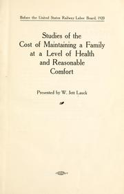 Cover of: Studies of the cost of maintaining a family at a level of health and reasonable comfort