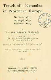 Cover of: Travels of a naturalist in northern Europe: Norway, 1871, Archangel, 1872, Petchora, 1875