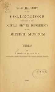 Cover of: The history of the collections contained in the natural history departments of the British Museum