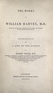 Cover of: The works of William Harvey