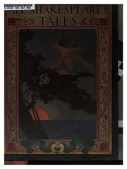 Cover of: All Shakespeare's Tales: Tales From Shakespeare By Charles And Mary Lamb And Tales From Shakespeare By Winston Stokes