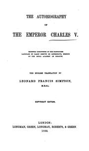Cover of: The autobiography of the Emperor Charles V