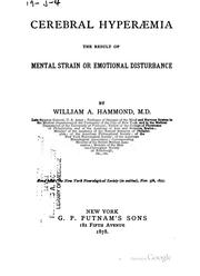 Cover of: Cerebral hyperæmia the result of mental strain or emotional disturbance