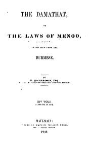 Cover of: The Damathat, or The laws of Menoo, tr. from the Burmese