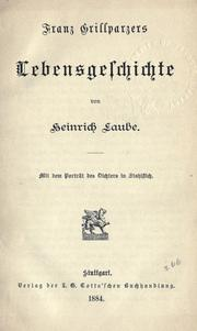 Cover of: Franz Grillparzers Lebensgeschichte