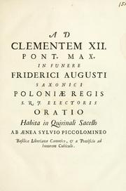 Cover of: Ad Clementem XII. Pont. Max. in funere Friderici Augusti Saxonici Poloniae Regis S.R.J. electoris