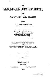 Cover of: A second-century satirist: or, Dialogues and stories from Lucian of Samosata
