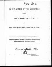 Cover of: In the matter of the arbitration between the Dominion of Canada and the provinces of Ontario and Quebec