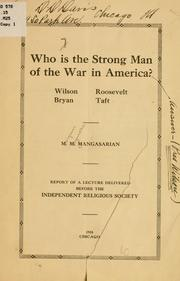 Cover of: Who is the strong man of the war in America?