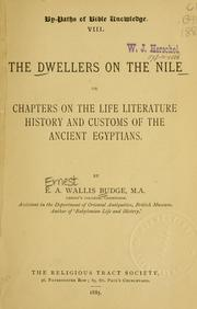 Cover of: The dwellers on the Nile, or, Chapters on the life, literature, history, and customs of the ancient Egyptians
