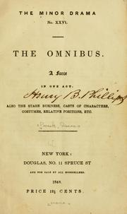 Cover of: The omnibus: A farce in one act ...