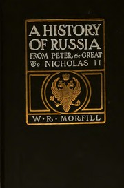 Cover of: A History of Russia: From the Birth of Peter the Great to Nicholas II