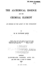 Cover of: The Alchemical essence and the chemical element: an episode in the quest of the unchanging