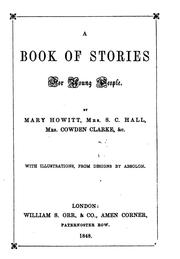 Cover of: A book of stories for young people, by M. Howitt, mrs S.C. Hall, &c