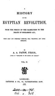 Cover of: A history of the Egyptian revolulution, from the period of the mamelukes to the death of ..