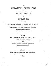Cover of: An historical genealogy of the royal house of Stuarts, from the reign of k. Robert ii. to that ..