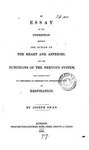 Cover of: An essay on the connection between the action of the heart and arteries, and the functions of ..