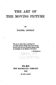 Cover of: The Art of the Moving Picture: Being the 1922 Revision of the Book First ..