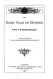 Cover of: The dark year of Dundee, by the author of 'Sunset in Provence'